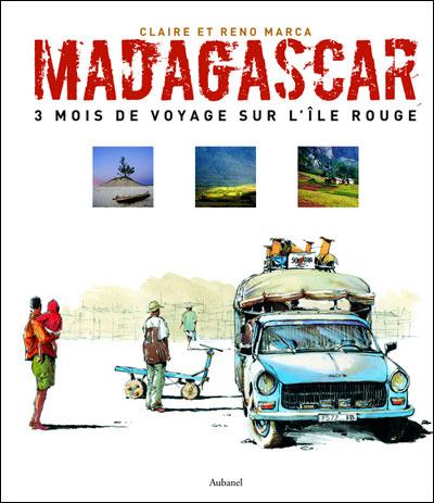 Madagascar, trois mois de voyage sur l'île rouge