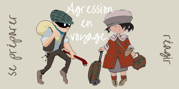 Agression en voyage