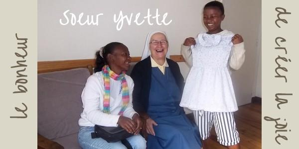 Soeur Yvette ou le bonheur de créer de la joie