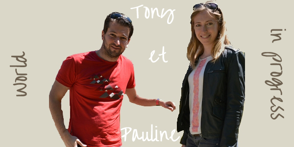 Tony et Pauline WorldInProgress