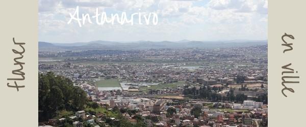 Découvrir Antananarivo en flanant en ville