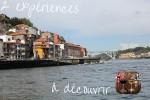 Le Douro et le Porto, 2 expériences à vivre