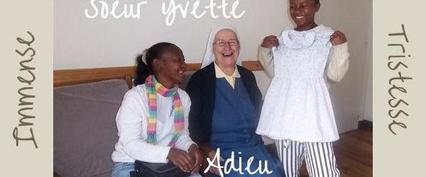 Adieu Soeur Yvette Jolivet